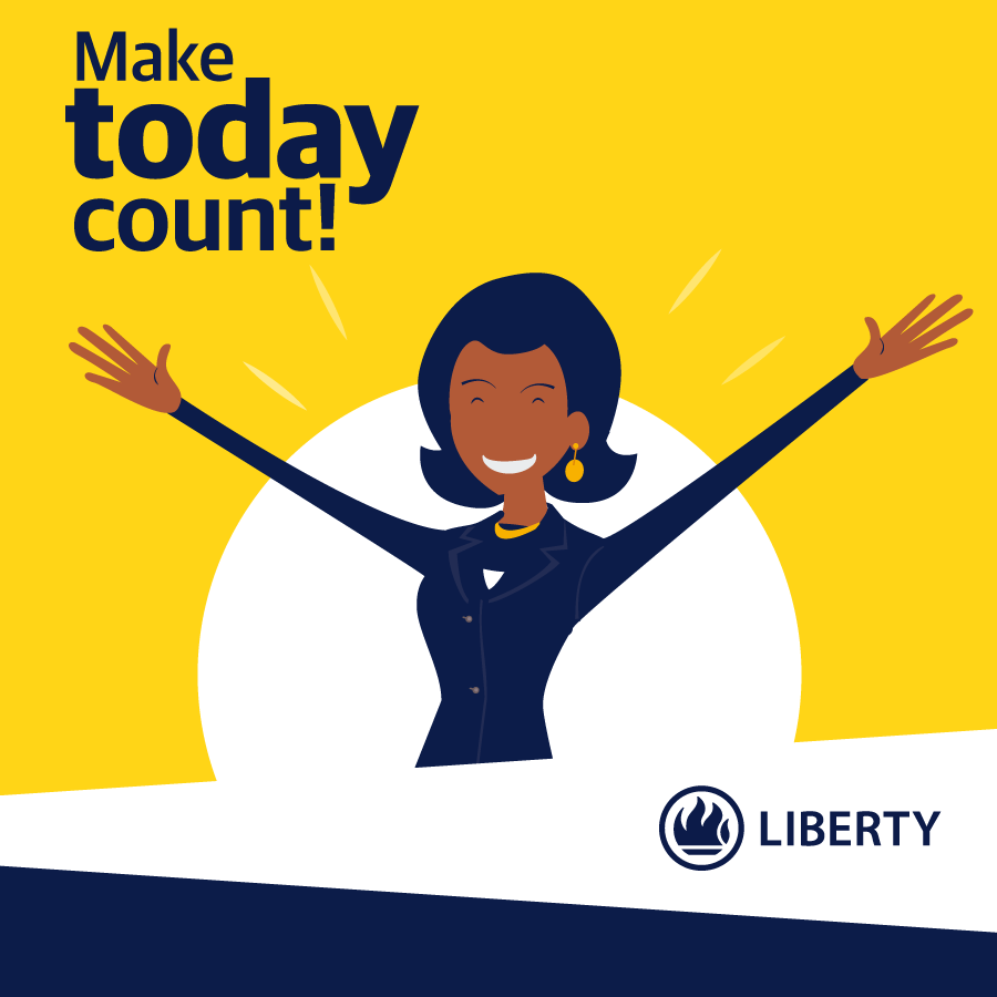 Liberty_Life-OCT-Wk_2-Make_today_count